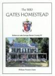 The 1830 Gates Homestead