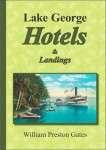 Lake George Hotels and Landings