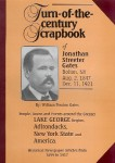 Turn of the Century Scrapbook of Jonathan Streeter Gates